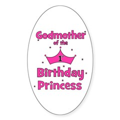 Godmother of the 1st Birthday Oval Decal
