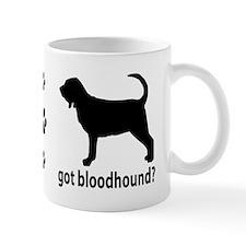Got Bloodhound? Mug