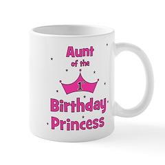 Aunt of the 1st Birthday Prin Mug
