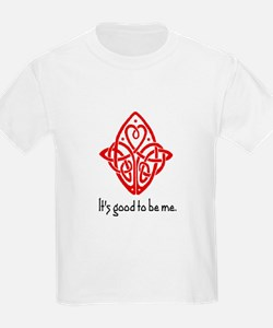 IT'S GOOD TO BE ME T-Shirt