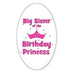 Big Sister of the 1st Birthda Oval Sticker