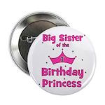 "Big Sister of the 1st Birthda 2.25"" Button"