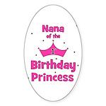Nana of the 1st Birthday Prin Oval Sticker