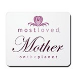 Most Loved Mother Mousepad