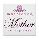 Most Loved Mother Tile Coaster