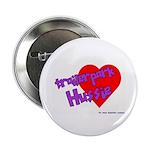 Trailer Park Hussie Button