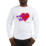 Trailer Park Hussie Long Sleeve T-Shirt
