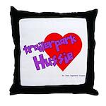 Trailer Park Hussie Throw Pillow