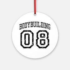 Bodybuilding 08 Ornament (Round)