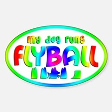 My Dog Runs Flyball Oval Sticker (Rainbow)
