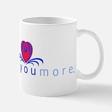 I Love You More (TM) Mug