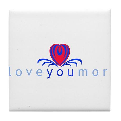 I Love You More (TM) Tile Coaster