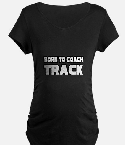 """Born to Coach Track"" T-Shirt"