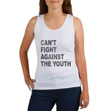 Can't Fight Against the Youth Women's Tank Top