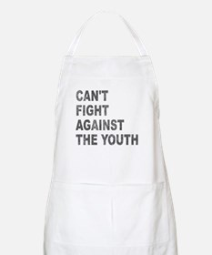 Can't Fight Against the Youth BBQ Apron