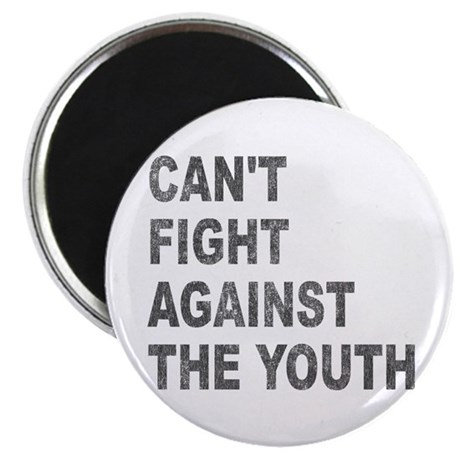 Can't Fight Against the Youth Magnet