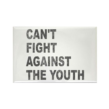 Can't Fight Against the Youth Rectangle Magnet