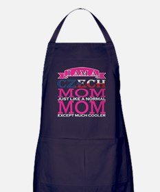 Czech Mom Just Like Normal Mom Except Apron (dark)