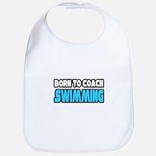 """Born To Coach Swimming"" Bib"