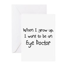 When I grow up I want to be an Eye Doctor Greeting