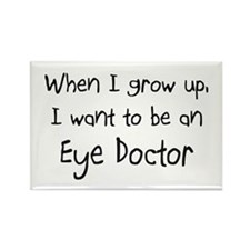 When I grow up I want to be an Eye Doctor Rectangl