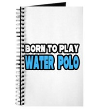 """Born to Play Water Polo"" Journal"