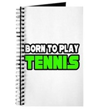 """Born to Play Tennis"" Journal"