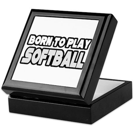 """Born to Play Softball"" Keepsake Box"