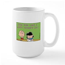 Dear Mom, Happy Father's Day! Mug