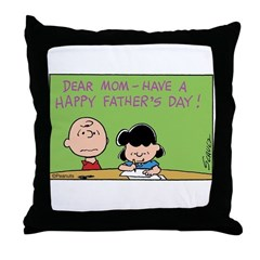 Dear Mom, Happy Father's Day! Throw Pillow
