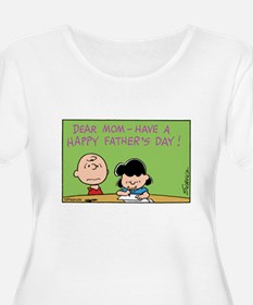 Dear Mom, Happy Father's Day! T-Shirt