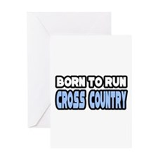 """Born to Run Cross Country"" Greeting Card"
