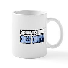 """Born to Run Cross Country"" Mug"