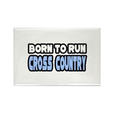 """""""Born to Run Cross Country"""" Rectangle Magnet"""