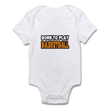 """Born to Play Basketball"" Infant Bodysuit"