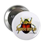 I love Japanese Beetles Button