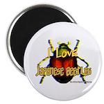 I love Japanese Beetles Magnet