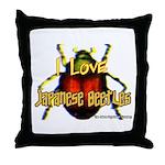 I love Japanese Beetles Throw Pillow