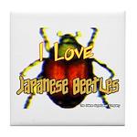 I love Japanese Beetles Tile Coaster