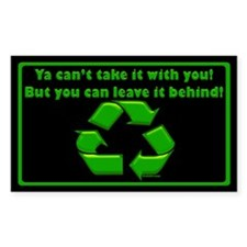 You can't take it with you... Decal