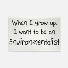 When I grow up I want to be an Environmentalist Re