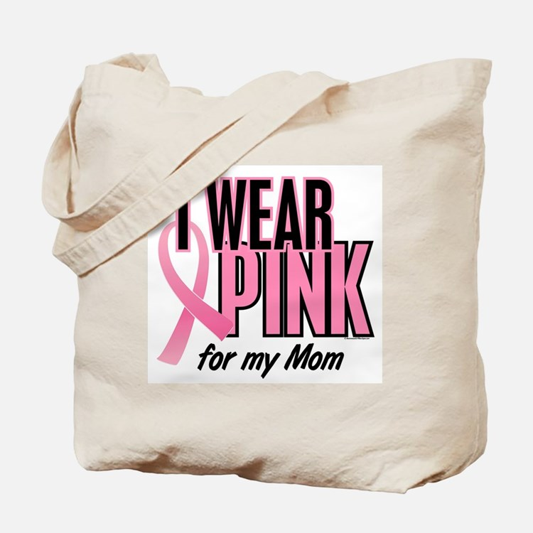 I Wear Pink For My Mom 10 Tote Bag