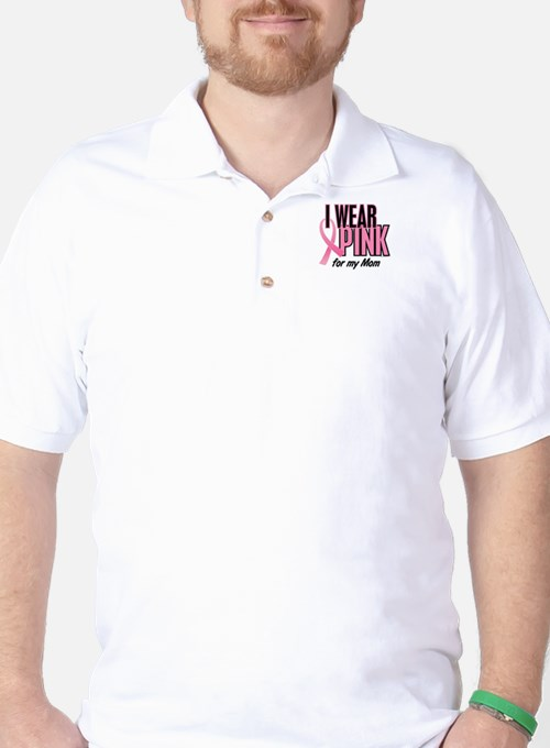 I Wear Pink For My Mom 10 Golf Shirt