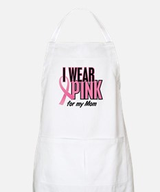 I Wear Pink For My Mom 10 BBQ Apron