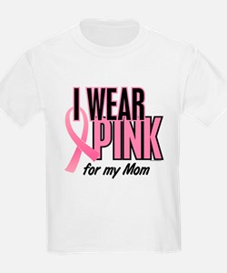 I Wear Pink For My Mom 10 T-Shirt