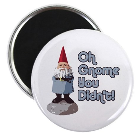 Gnome you didn't Magnet