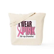I Wear Pink For My Grandma 10 Tote Bag