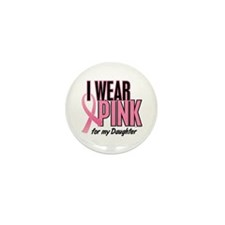 I Wear Pink For My Daughter 10 Mini Button (10 pac