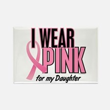 I Wear Pink For My Daughter 10 Rectangle Magnet