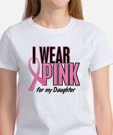 I Wear Pink For My Daughter 10 Women's T-Shirt